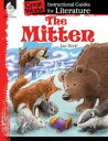 The Mitten: Instructional Guides for Literature