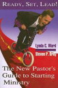 Ready, Set, Lead!The New Pastor's Guide to Starting Ministryб┌┼┼╗╥╜ё└╥б█[ Lynda C. Ward ]