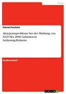Akzeptanzprobleme bei der Meldung von NATURA 2000 Gebieten in Schleswig-Holstein