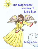 The Magnificent Journey of Little Star