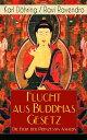 Flucht aus Buddhas Gesetz - Die Liebe der Prinzessin Amarin Historischer Roman (Siam, heutiges Thailand)【電子書籍】[ Karl D?hring ]