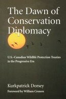 The Dawn of Conservation Diplomacy