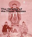 書, 雜誌, 漫畫 - The Oracles of the Three ShrinesWindows on Japanese Religion【電子書籍】[ Brian Bocking ]