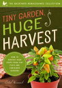 Tiny Garden, Huge HarvestHow to Harvest Huge Crops From Mini Plots and Container Gardens【電子書籍】[ Caleb Warnock ]