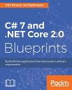 C# 7 and .NET Core 2.0 Blueprints【電子書籍】[ Dirk Strauss ]