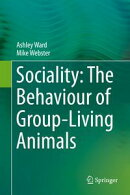 Sociality: The Behaviour of Group-Living Animals