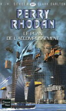 Perry Rhodan n��267 - Le Plan de l'accomplissement