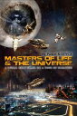 Masters of life and the universe A concept about instant self replicating towns and cell ( micro)robots【電子書籍】 Pawel Kozycz