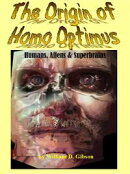 The Origin of Homo Optimus:Humans, Aliens and Superbrains