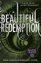 Beautiful Redemption (Book 4)【電子書籍】[ Kami Garcia ]