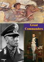 Great Commanders [Illustrated Edition]【電子書籍】[ Dr. Christopher Gabel ]