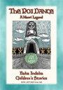 THE POI-DANCE - A Maori LegendBaba Indaba Children's Stories issue 466【電子書籍】[ Anon E. Mouse ]