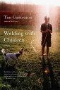 Welding with Children Stories【電子書籍】 Tim Gautreaux