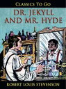 Dr. Jekyll and Mr...