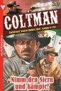 書, 雜誌, 漫畫 - Coltman 17 - Erotik WesternNimm den Stern und k?mpfe!【電子書籍】[ Pete Hackett ]