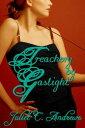 Treachery by Gaslight【電子書籍】[ Juliet C. Andrews ]