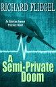 A Semi-Private Doom【電子書籍】[ Richard Fliegel ]