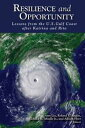 Resilience and Opportunity Lessons from the U.S. Gulf Coast after Katrina and Rita【電子書籍】