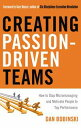 Creating Passion-Driven TeamsHow to Stop Micromanaging and Motivate People to Top Performance【電子書籍】[ Bobinski ]