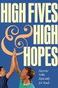 書, 雜誌, 漫畫 - High Fives and High HopesFavorite Talks from Especially for Youth【電子書籍】[ Compilation ]