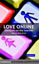 Love Online【電子書籍】[ Ben-Ze'ev, Aaron ]
