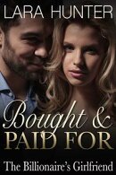 Bought And Paid For: The Billionaire's Girlfriend