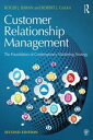 Customer Relationship ManagementThe Foundation of Contemporary Marketing Strategy【電子書籍】 Roger J. Baran
