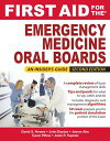 First Aid for the Emergency Medicine Oral Boards, Second Edition【電子書籍】[ David Howes ]