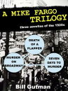 A Mike Fargo Trilogy