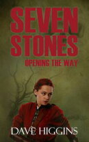 Seven Stones, Vol 2: Opening the Way
