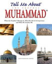 樂天商城 - Tell Me About The Prophet MuhammadIslamic Children's Books on the Quran, the Hadith and the Prophet Muhammad【電子書籍】[ Saniyasnain Khan ]