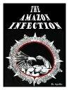 書, 雜誌, 漫畫 - The Amazon Infection【電子書籍】[ Apollo ]