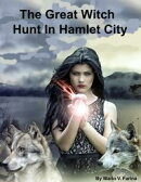 The Great Witch Hunt In Hamlet City