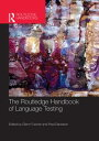 The Routledge Handbook of Language Testing【電子書籍】