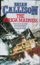 西洋書籍 - THE AURIGA MADNESS【電子書籍】[ Brian Callison ]