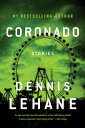 CoronadoStories【電子書籍】[ Dennis Lehane ]
