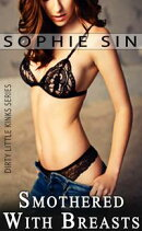 Smothered In Breasts (Dirty Little Kinks Series)