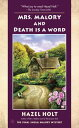 Mrs. Malory and Death Is a Word【電子書籍】[ Hazel Holt ]