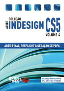 Cole������o Adobe InDesign CS5 - Arte-Final, Preflight e Gera������o de PDFs