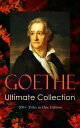 GOETHE Ultimate Collection: 200+ Titles in One EditionNovels, Tales, Plays, Essays, Autobiography and Letters: Wilhelm Meister, Faust, Sorcerer's Apprentice, Italian Journey…