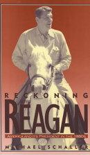 Reckoning with Reagan