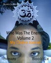 Who Was The Enemy Volume 2My Chakra Journal【電子書籍】 Mumin Godwin