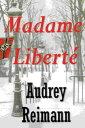 書, 雜誌, 漫畫 - Madame Libert?【電子書籍】[ Audrey Reimann ]