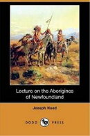 Lecture On The Aborigines Of Newfoundland
