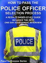 How to Pass the Police Officer Selection Process