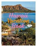 Hawaii Vacation Book for Oahu Lovers ���Ȥʥ����������߷������&����μ(Travel Hawaii�Ѱ���)