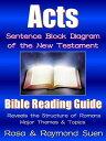 樂天商城 - Acts ? - Sentence Block Diagram Method of the New TestamentBible Reading Guide, #1【電子書籍】[ Raymond Suen ]