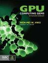 GPU Computing Gems Emerald Edition【電子書籍】[ Hwu, Wen-mei W. ]