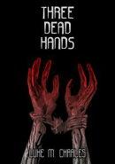 Three Dead Hands