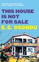 楽天楽天Kobo電子書籍ストアThis House is Not for Sale【電子書籍】[ E.C. Osondu ]